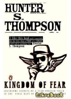 Хантер Томпсон Царство страха - Stone Forest