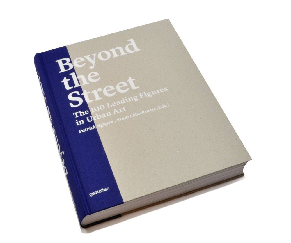 beyond the street the 100 leading figures in urban art patrick nguyen stuart mackenzie Граффити книги - Stone Forest