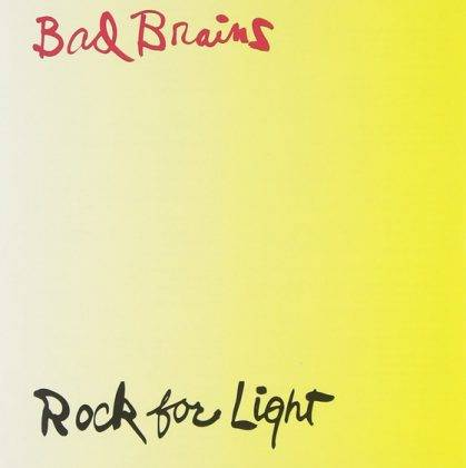 Bad Brains Rock For Light - Stone Forest