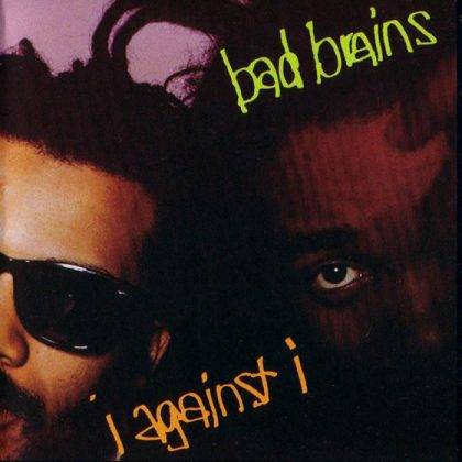 Bad Brains I against I - Stone Forest