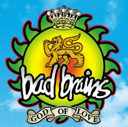 Bad Brains God of Love - Stone Forest
